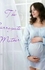 The Surrogate Mother by parvathikarthik