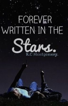 Forever Written in the stars. by _loveisallyouneed