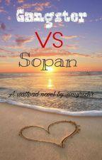 Gangster vs Sopan by PinkHaura_25
