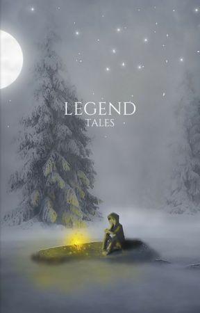 Legend Tales by Bethelegend01
