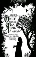 Once Upon a Time by Dheyamela