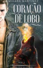 Coração de Lobo - Série Doces Lobos II by sumiharamartinez