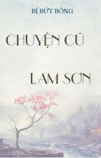 Chuyện cũ Lam Sơn by BiButBong