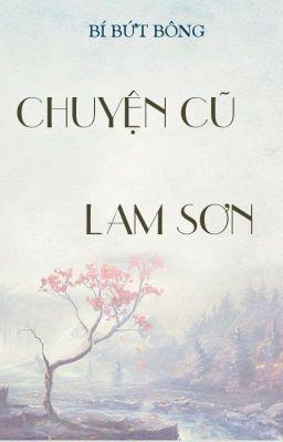 Chuyện cũ Lam Sơn [Dã sử]