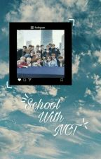 School With NCT by Sichengok