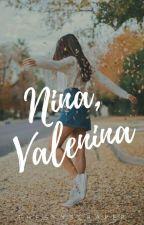 Nina, Valenina by TheSkyscraper