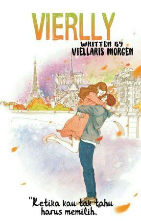 Vierlly [Karena Mencintai Itu Luka] by Viellaris_Morgen