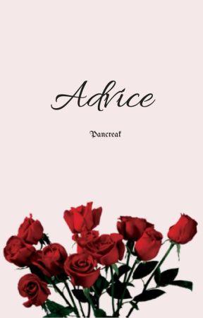 Advice by pancreak