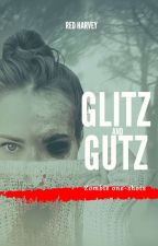 Glitz & Guts by Red_Harvey