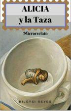 Alicia Y La Taza by bileysireyes