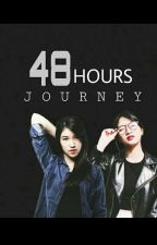 48 Hours Journey by defilogic