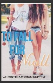 To fall for Niall by KingChristina