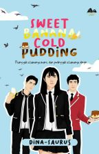 Sweet Banana Cold Pudding by dina-saurus