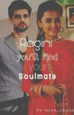 Ragini_you will find your soulmate by miya_ragini