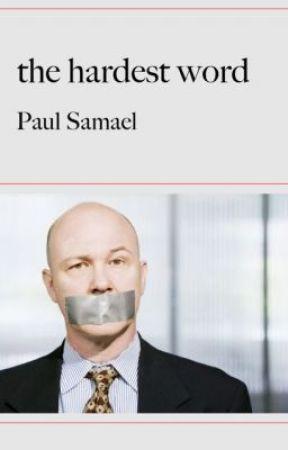 The Hardest Word by Paul_Samael
