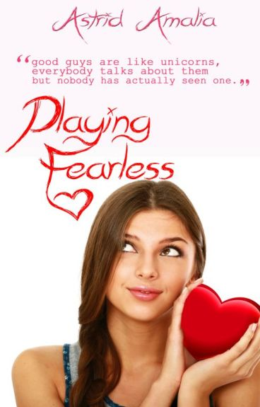 Playing Fearless by astrid93