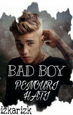 Bad Boy Pencuri Hati by Rizkianh_