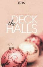 Deck the Halls by Liaisons
