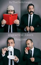 Impractical Jokers Imagines and Preferences by 221Brianna-Superwho