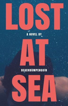 Lost at Sea by beachbumpenguin