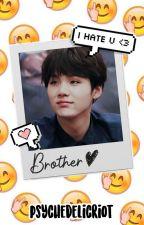 brother || min yoongi 👦 by harsaenzi68