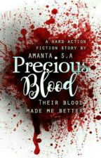 Precious Bloods by XDemitri