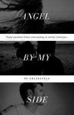 Angel by my side | N.H by onlyhope19