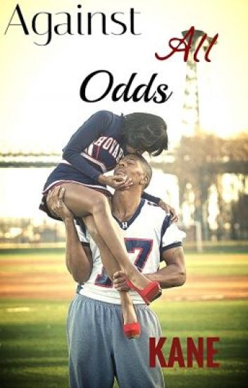 Against All Odds(Urban Fiction)