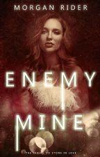 Enemy Mine {Book 2} by neverfakeit