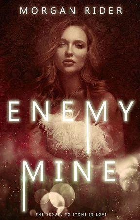 Enemy Mine | Book 2 by neverfakeit