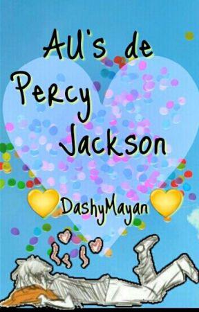 ?Au's de Percy Jackson? by DashyMayan