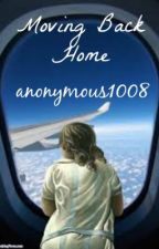 Moving back home by anonymous1008