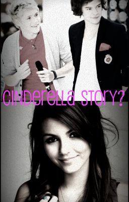 Cinderella Story? (One Direction Fanfiction)