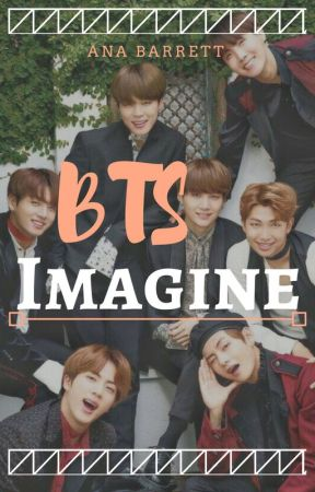 BTS | IMAGINE - BTS X HAS A CRUSH ON YOU - Wattpad