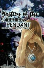 Mystery of the sapphire pendant by artistic-ghoul-