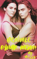 Benimle Oynar mısın? (GirlxGirl) (TAMAMLANDI) (CaKe) (lgbt) by -Buffy-