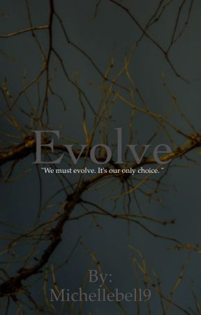 Evolve by Michellebell9
