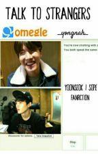 Talk To Strangers | Sope/Yoonseok by _yongnah_