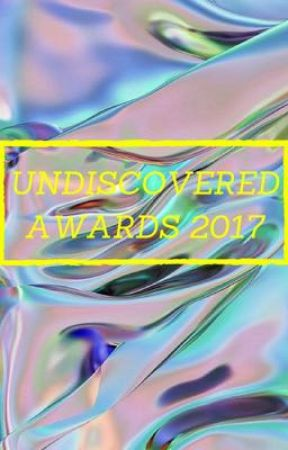 [OPEN] Undiscovered awards 2017 by 3Klaroline3