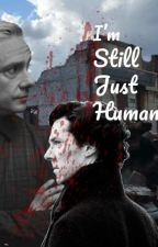 I'm Still Just Human by TheTriforceTardis