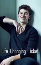 Life Changing Ticket (Completed) by simplymendess98