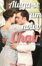 Aluga-se um noivo (Adaptada Chair) by Vondy_jelena