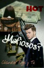 ¿Mafiosos? [Chandler Riggs Y Tú Hot] by CoraRiggsyGrimes