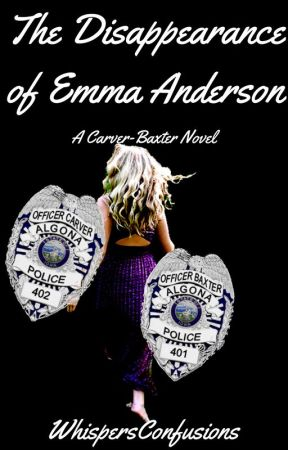 The Disappearance of Emma Anderson by WhispersConfusions