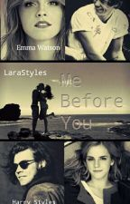 Me Before You {H.S} by larastyles00