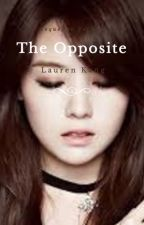 {Completed} The Opposite - (BTS FF) -Book 2- by laurenk0409