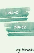Friend Zoned (Kathniel) [On Hold] by fondsmile