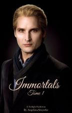 Immortals [Tome 1] by AngelinaAbsynthe