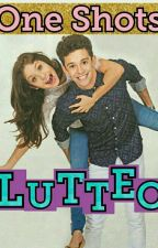 One Shots - [Lutteo] by Camila17LM