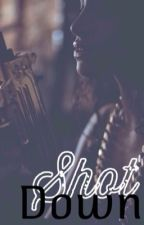 Shot Down by TahiaaZ